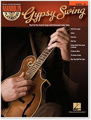 Gypsy Swing: Mandolin Play-Along Volume 5