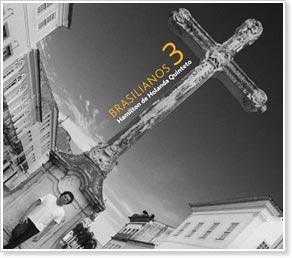 Hamilton de Holanda Quintet - Brasilianos 3