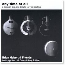 Brian Hebert and Friends - A Session Picker's Tribute to The Beatles