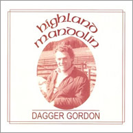 Dagger Gordon - Highland Mandolin, from 1988.