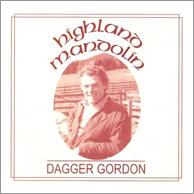 Dagger Gordon - Highland Mandolin, from 1988.