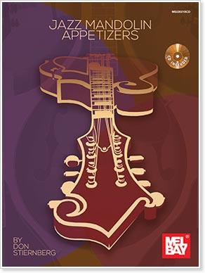 Don Stiernberg - Jazz Mandolin Appetizers