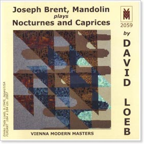 Joseph Brent Plays Nocturnes and Caprices by David Loeb