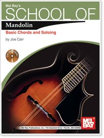 Joe Carr - School of Mandolin: Basic Chords and Soloing