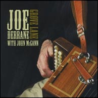 Joe Derrane: Grove Lane - with John McGann, from 2010. Click to purchase.
