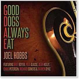 Joel Hobbs - Good Dogs Always Eat