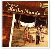 Joe Page - Alaska Mandolin