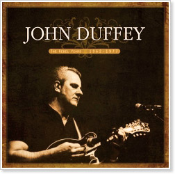 John Duffey - The Rebel Years: 1962-1977