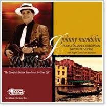 Johnny Mandolin - Plays Italian and European Favorite Songs