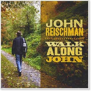 John Reischman - Walk Along John