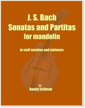 J. S. Bach Sonatas and Partitas for Mandolin