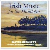 Kevin McElroy - Irish Music for the Mandolin