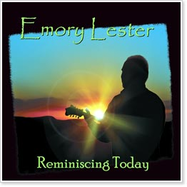 Emory Lester - Reminiscing Today