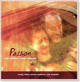Judy Handler and Mark Levesque - Passion