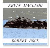 Kevin MacLeod - Dorney Rock