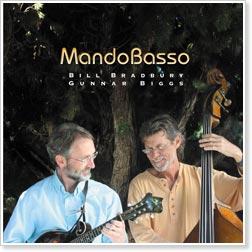 Bill Bradbury and Gunnar Biggs - MandoBasso