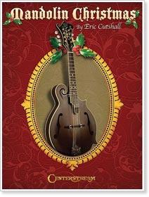 Eric Cutshall - Mandolin Christmas
