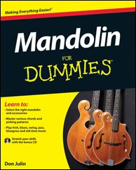 Don Julin's Mandolin For Dummies from Wiley Publishing, 2012.