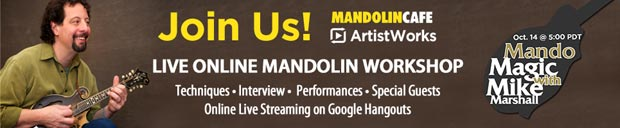 Mandolin Cafe Presents a Live Event with ArtistWorks Instructor Mike Marshall