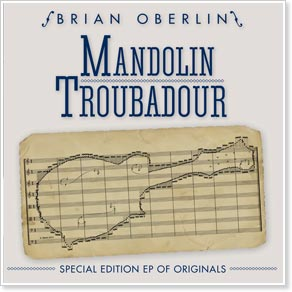 Brian Oberlin - Mandolin Troubadour