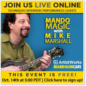 Mandolin Cafe Presents a Live Event with ArtistWorks Instructor Mike Marshall on Oct. 14, 2014, 5:00 p.m. Pacific Time