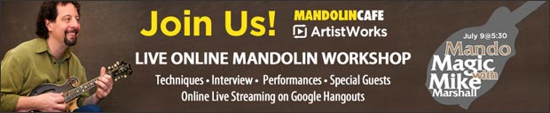 ArtistWorks and Mandolin Cafe Present Mando Magic, a Live Online Session with Mike Marshall