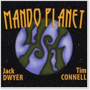 Jack Dwyer & Tim Connell - Mando Planet