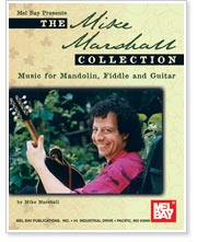 The Mike Marshall Collection from Mel Bay