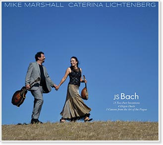 Mike Marshall and Caterina Lichtenberg announce the publication of the full transcriptions from their recent J.S. Bach recording. One book is in standard notation, the other in tablature.
