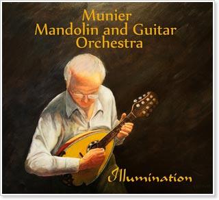 Munier Mandolin and Guitar Orchestra - Illumination