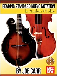 Reading Standard Music Notation for Mandolin & Fiddle, by Joe Carr. Click to purchase.