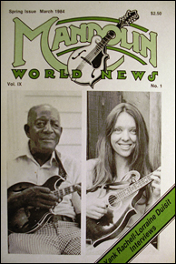 Mandolin World News Vol. 9, No. 1, from March, 1984 with article about Yank Rachell by Rich DelGrosso, still available from Dix Bruce's Musix web site.