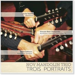 Nov' Mandolin Trio - Trois Portraits