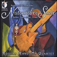 Modern Mandolin Quartet, Nutcracker Suite, re-released in 2010. Click to purchase.