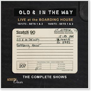 Old & In The Way - The Complete Boarding House Tapes
