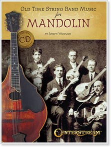 Old Time String Band Music for Mandolin by Joseph Weidlich