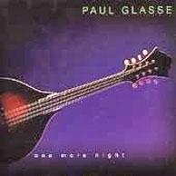 Paul Glasse compilation CD, One More Night. Includes 3 bonus tracks.