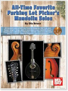 All-Time Favorite Parking Lot Picker's Mandolin Solos