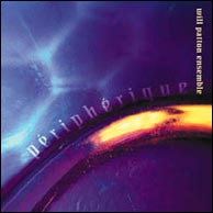The Will Patton Ensemble, Peripherique, from 2002. Click to purchase.
