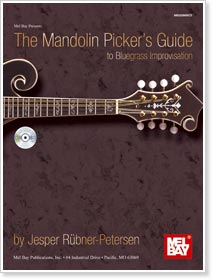 Mandolin Picker's Guide to Bluegrass Improvisation