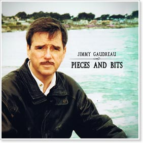 Jimmy Gaudreau - Pieces and Bits