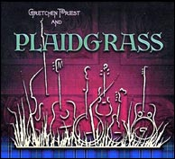 Gretchen Priest and Plaidgrass, from 2008.