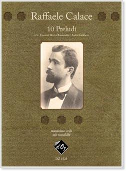 Raffaele Calace: 10 Preludes for Solo Mandolin
