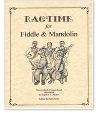 Ragtime for Fiddle & Mandolin - by Stephen C. Parker