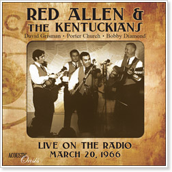 Red Allen & the Kentuckians - Live on the Radio - March 20, 1966