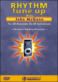 Rhythm Tune Up With John McGann DVD. Click to purchase.