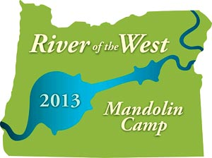River of the West Mandolin Camp 2013