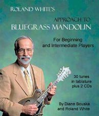 Roland White's bestselling <i>Approach to Bluegrass Mandolin</i>. 60-page spiral-bound book with 2 CDs. Click to purchase from rolandwhite.com.