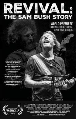 Revival: The Sam Bush Story premieres at The Nashville Film Festival, April 21