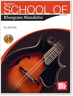 Joe Carr - School of Bluegrass Mandolin Book/CD Set